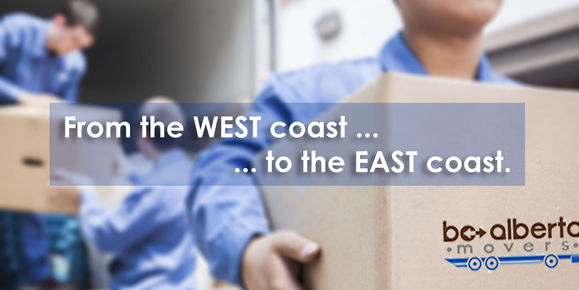 Moving from West Coast to East Coast with BC Alberta Movers